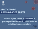 Protocolo de Biossegurança do IFPB traz orientações sobre o combate à propagação da Covid-19 durante as atividades presenciais (1).png