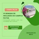 NAPNE, COPAE e NAPS do Campus Patos promove a VI Semana de Inclusão entre os dias 20 a 24.