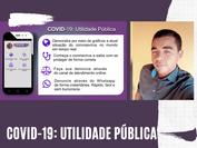 """No app """"COVID 19: Utilidade Pública"""" também é possível denunciar prática de preços abusivos"""