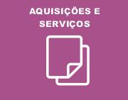 Aquisições e serviços