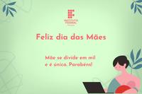 Confira a homenagem do Dia das Mães no IFPB