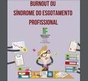 IMAGEM - Burnout ou Síndrome do esgotamento profissional.jpg