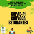 A Coordenação Pedagógica e de Apoio ao Estudante (COPAE) convoca os estudantes para prestação de contas referente ao Auxílio Emergencial de Inclusão Digital.