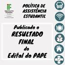 Resultado Final do Edital do PAPE.