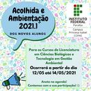 A programação ocorrerá entre 12/05 a 14/05/2021 para os novos alunos dos cursos de Ciências Biológicas e de Gestão Ambiental.