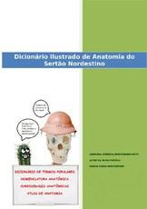 O livro foi planejado para facilitar o entendimento de termos anatômicos utilizados na linguagem popular do sertão nordestino