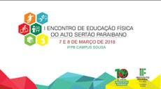 Estudantes e profissionais vão participar do I Encontro de Educação Física do Alto Sertão Paraibano no Campus Sousa