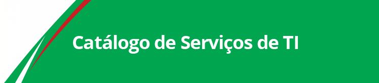 Catálogo de Serviços de TI